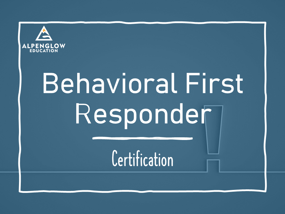 Behavioral First Responder